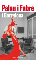 palau i fabre i barcelona-julia guillamon-9788417355357