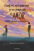 cuatro estaciones y un poema de amor (ebook)-pedro álvarez gutiérrez-9788417447557
