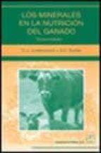 los minerales en la nutricion del ganado (3ª ed.) e.j. underwood n.f. suttle 9788420009957