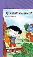 ¡ay, cuanto me quiero!-mauricio paredes-9788420421957