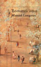 romanticismo manuel longares 9788420471457