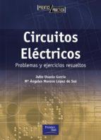 circuitos electricos: problemas y ejercicios resueltos julio usaola garcia mª angeles moreno lopez de saa 9788420535357