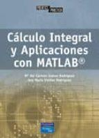 calculo integral y aplicaciones con matlab-m del carmen suarez rodriguez-ana maria vieites rodriguez-9788420542157