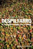 despilfarro: el escandalo global de la comida-tristam stuart-9788420653457