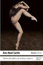 historia del ballet y de la danza moderna ana abad carles 9788420665757