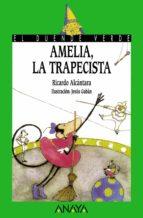 amelia, la trapecista-ricardo alcantara-9788420749457