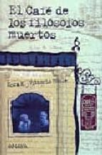 el cafe de los filosofos muertos-nora k. vittorio hösle-9788420782157
