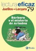 barbara y el misterio de ariadna (educacion primaria) (juegos de lectura)-a. alonso-9788421650257