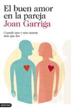 el buen amor en la pareja-joan garriga-9788423346257