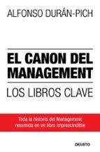 el canon del management: los libros clave-alfonso duran-pich-9788423427857