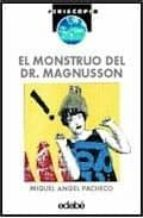 el monstruo del dr. magnusson-miguel fernandez-pacheco-9788423640157