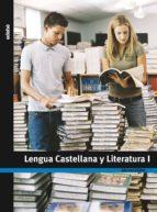 lengua castellana y literatura 1º bachillerato 9788423692057