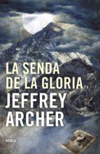 la senda de la gloria (ebook)-jeffrey archer-9788425346057