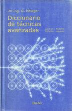 diccionario de tecnicas avanzadas: aleman-español-aleman-g. metzger-9788425421457