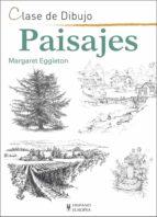 paisajes: clase de dibujo margaret eggleton 9788425521157