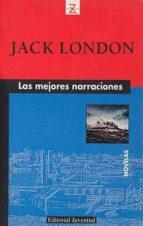 las mejores narraciones (2ª ed.) jack london 9788426113757