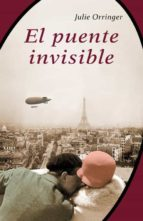 el puente invisible julie orringer 9788426417657