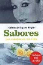 sabores: las recetas de mi vida (incluye cd rom) concha marquez piquer 9788427027657