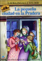 la pequeña ciudad en la pradera-laura ingalls wilder-laura ingalls wilder-9788427932357
