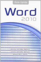 guia rapida de word office 2010 antonia gonzalez mangas miguel moro vallina 9788428320757