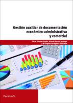 gestion auxiliar documentacion economico administrativa y comerci al 9788428327657