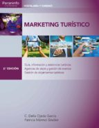 marketing turistico (2ª ed.) carmen delia ojeda garcia patricia marmol sinclair 9788428338257