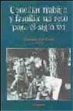 El libro de Conciliar trabajo y vida familiar: un reto para el siglo xxi autor VV.AA. TXT!