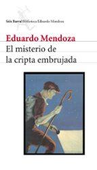 el misterio de la cripta embrujada eduardo mendoza 9788432208157