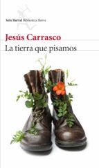 la tierra que pisamos (ebook)-jesus carrasco-9788432228957