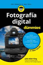 fotografía digital para dummies (ebook) julie adair king 9788432901157