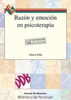 razon y emocion en psicoterapia albert ellis 9788433005557
