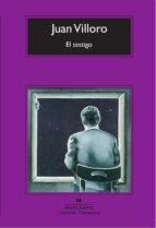 el testigo (ebook)-juan villoro-9788433932457