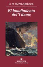 el hundimiento del titanic (ebook) hans magnus enzensberger 9788433935557