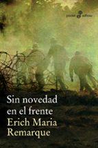 sin novedad en el frente (12ª ed.) erich maria remarque 9788435018357