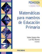 matematicas para maestros de educacion primaria-luis rico romero-9788436825657