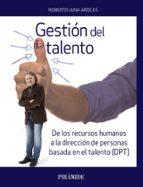 gestión del talento roberto luna arocas 9788436838657