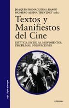 TEXTOS Y MANIFIESTOS DEL CINE - 9788437608457 - JOAQUIN ROMAGUERA