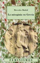 la misoginia en grecia mercedes madrid 9788437616957