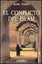 el conflicto del islam-marc ferro-9788437621357