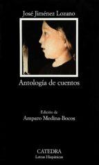 antologia de cuentos jose jimenez lozano 9788437622057