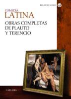 comedia latina. obras completas de plauto y terencio 9788437630557