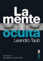 la mente oculta (ebook)-leandro taub-9788441433557