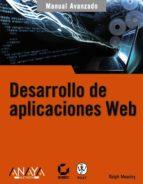 desarrollo de aplicaciones web (manual avanzado)-ralph moseley-9788441522657