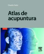 atlas de acupuntura (2ª ed.) c. focks 9788445819357