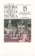 claves y enclaves de la ciencia moderna:los siglos xvi y xvii-antonio mazuecos jimenez-9788446001157