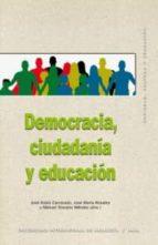 democracia, ciudadania y educacion jose rubio carracedo jose maria rosales manuel toscano mendez 9788446030157