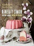 kanela y limon: recetas de pelicula-cristina lorenzo-9788448023157
