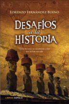 desafios a la historia: lorenzo fernandez bueno 9788448067557