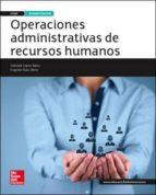 operaciones administrativas de recursos humanos. libro alumno. ed.2015-soledad lopez-9788448196257