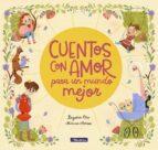 cuentos con amor para un mundo mejor begoña oro marisa morea 9788448851057